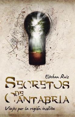 'Secretos de Cantabria', de Esteban Ruiz