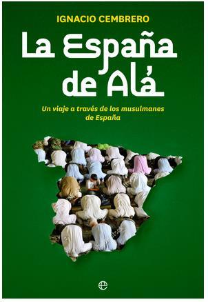 «La España de Alá» desvela que en Cantabria hay 138 puntos de radicalización islamista
