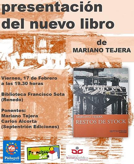 """El libro """"Restos de stock"""" de Mariano Tejera se presentará en Renedo"""