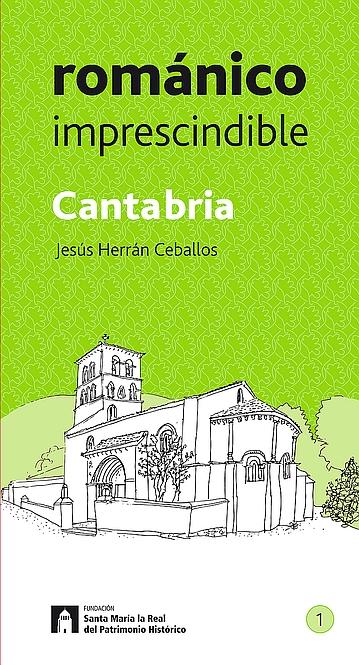Se publica una guía para no perderse el románico imprescindible de Cantabria