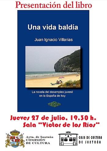 El novelista cántabro Juan Ignacio Villarías presenta su nueva novela en Santoña