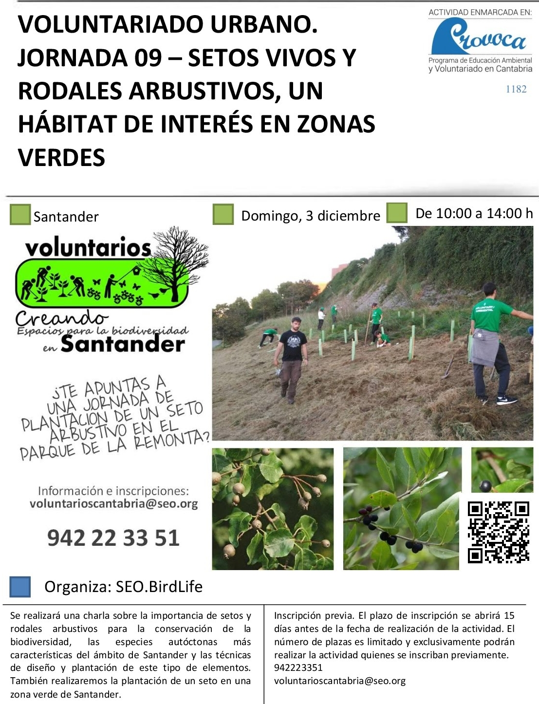 La Remonta acogerá una jornada de voluntariado ambiental que incluirá la plantación de setos y rodales arbustivos