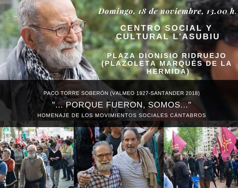 Los movimientos sociales cántabros homenajearán al activista Paco Torre, recientemente fallecido