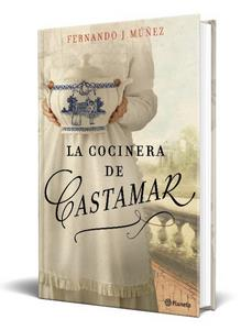 """ATRESMEDIA adquiere los derechos audiovisuales de """"La cocinera de Castamar"""", de Fernando J. Múñez"""