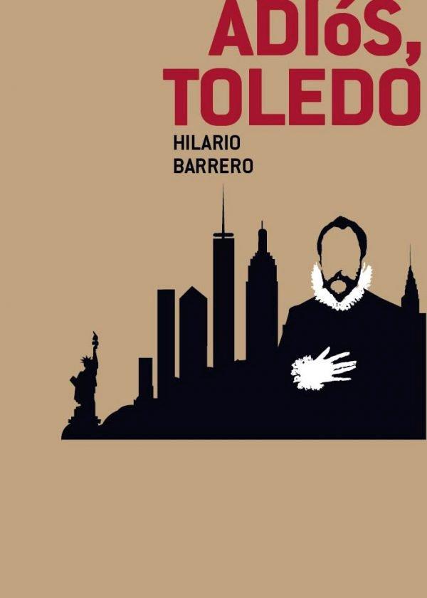 Estampas cotidianas. Adiós, Toledo (Hilario Barrero, Newcastle Ediciones)