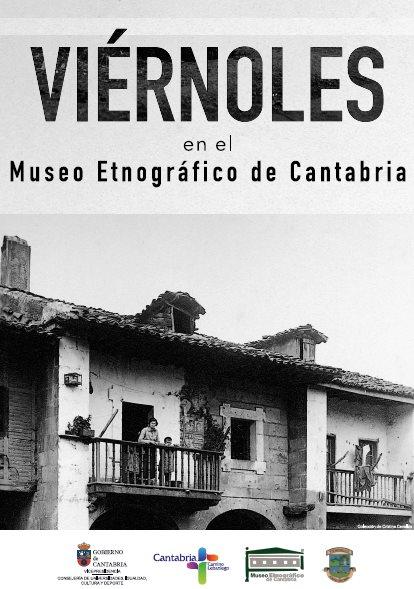 El Museo Etnográfico de Cantabria acoge una muestra sobre Viérnoles